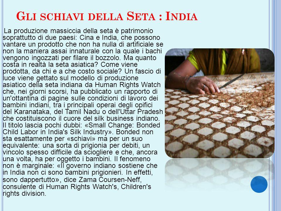 Gli schiavi della Seta : India