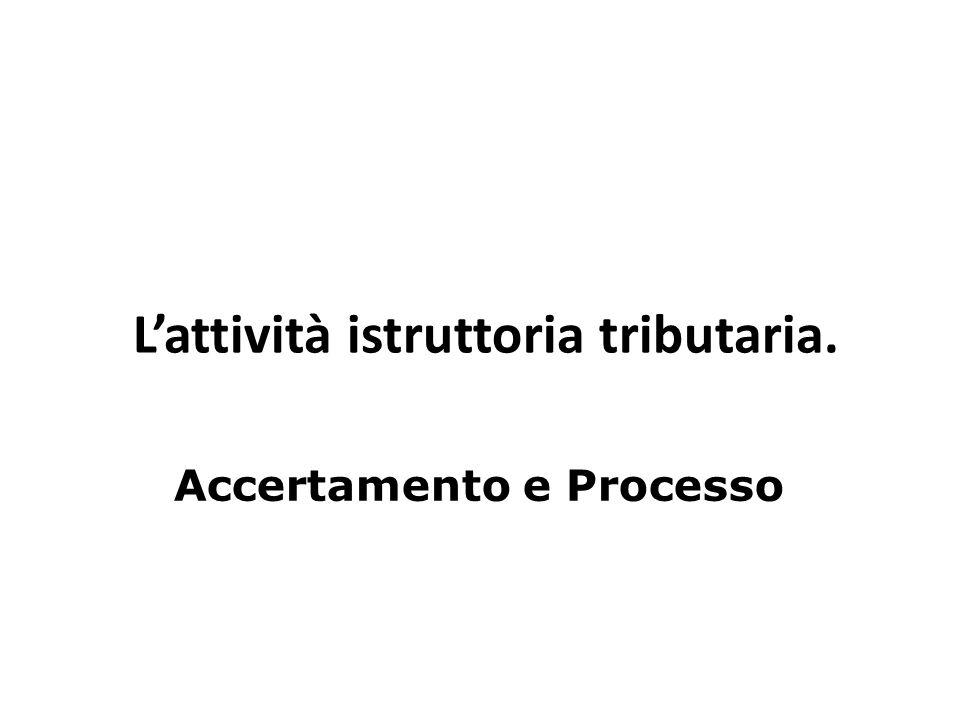 L'attività istruttoria tributaria.