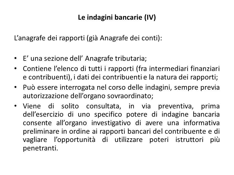 Le indagini bancarie (IV)