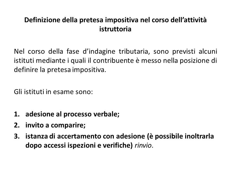 Definizione della pretesa impositiva nel corso dell'attività istruttoria
