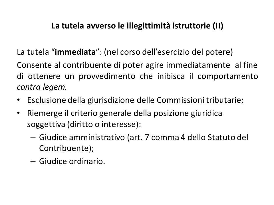 La tutela avverso le illegittimità istruttorie (II)