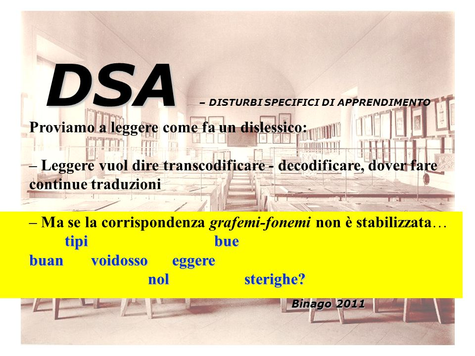 DSA – DISTURBI SPECIFICI DI APPRENDIMENTO