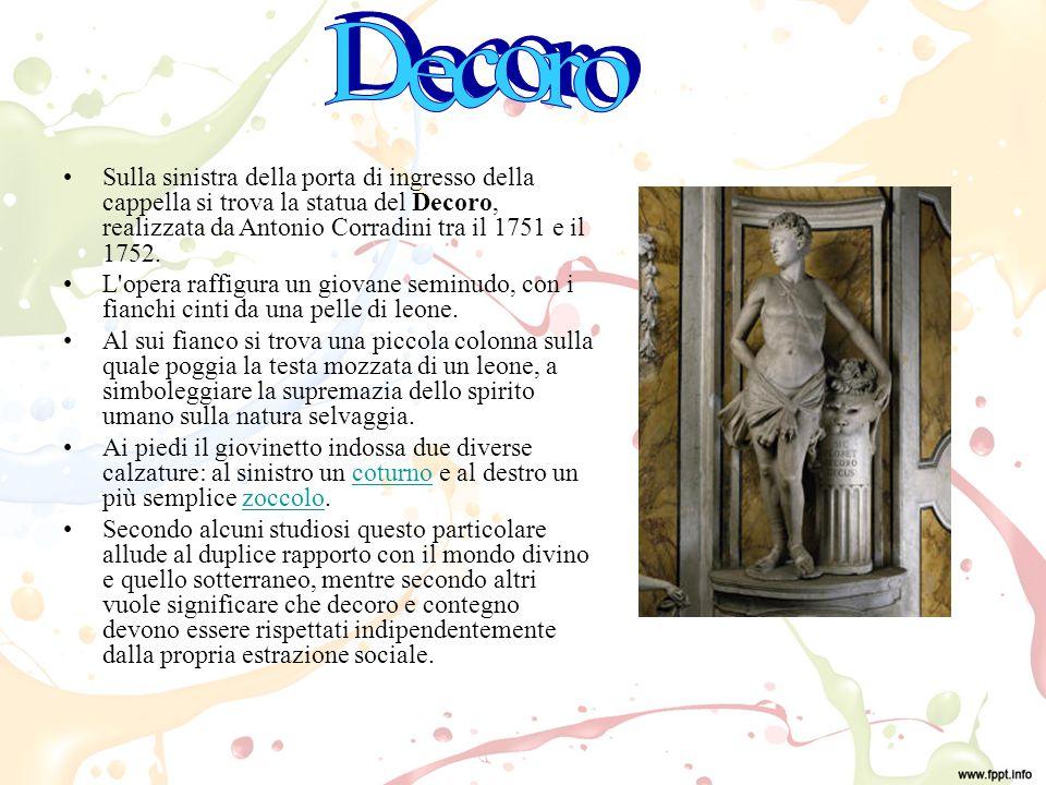 Decoro Sulla sinistra della porta di ingresso della cappella si trova la statua del Decoro, realizzata da Antonio Corradini tra il 1751 e il 1752.