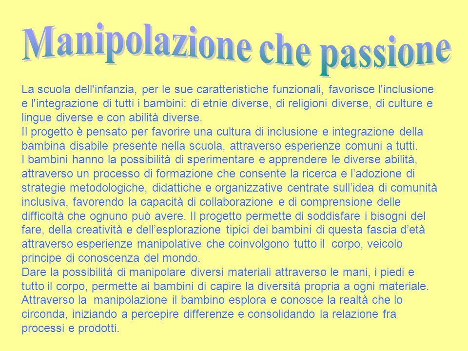 Manipolazione che passione
