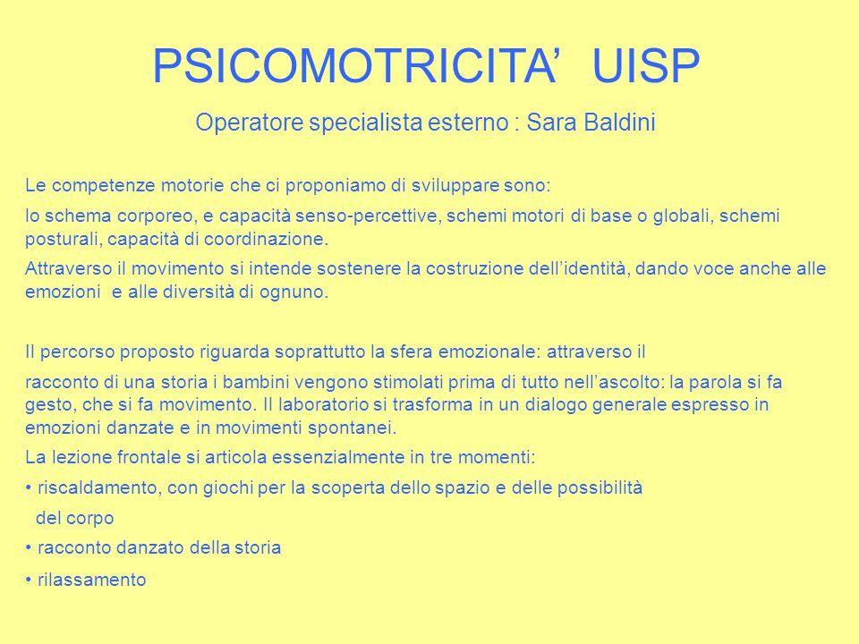 Operatore specialista esterno : Sara Baldini