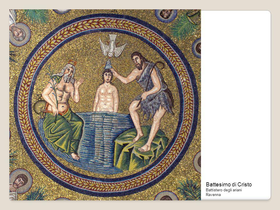 Battesimo di Cristo Battistero degli ariani Ravenna