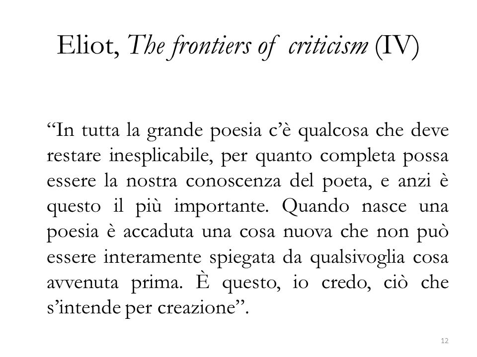 Eliot, The frontiers of criticism (IV)
