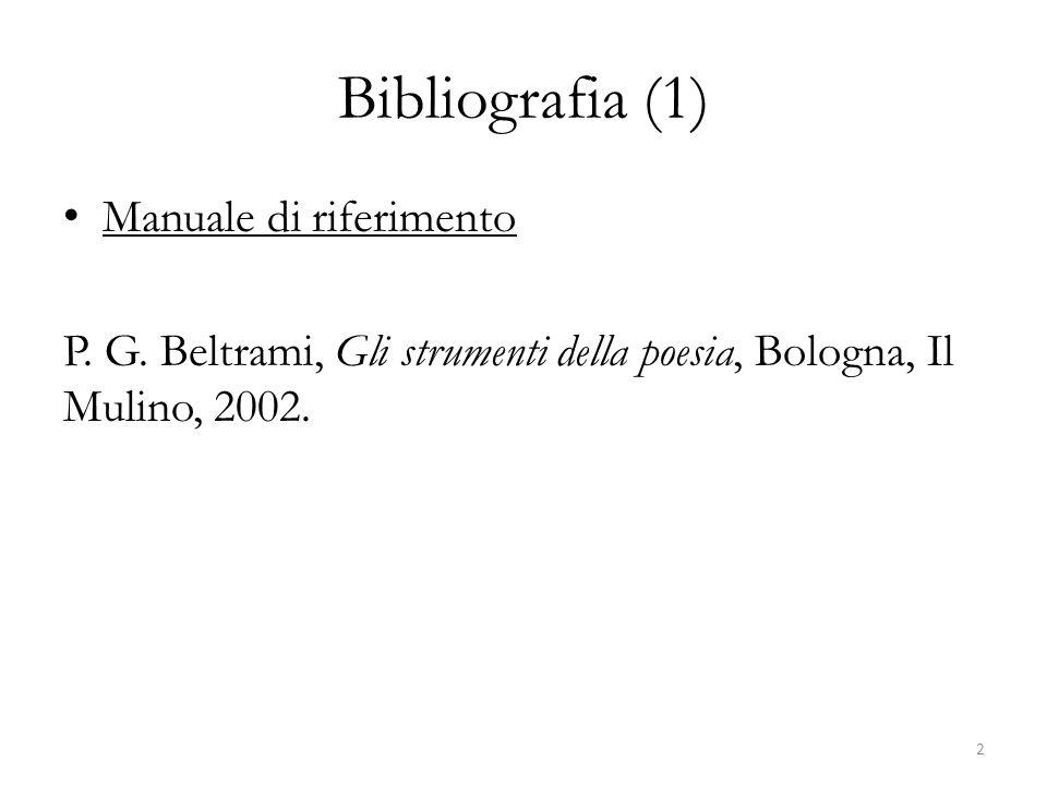 Bibliografia (1) Manuale di riferimento