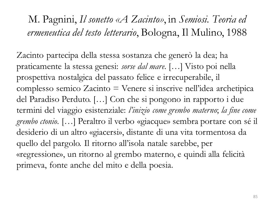 M. Pagnini, Il sonetto «A Zacinto», in Semiosi