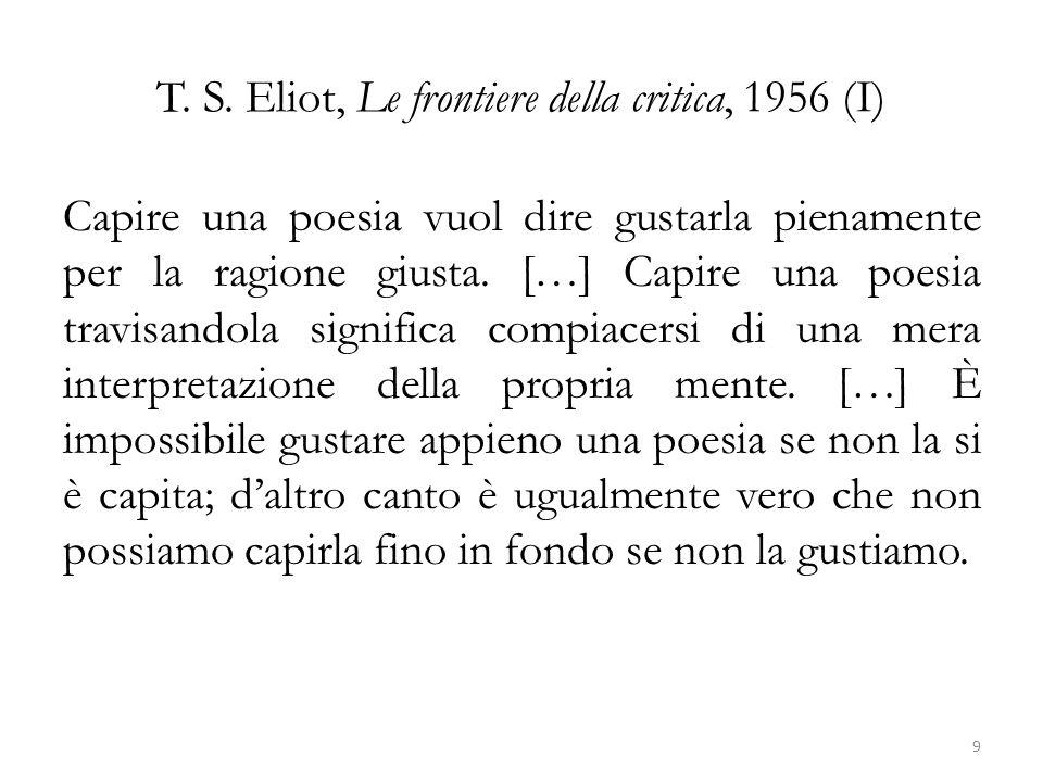 T. S. Eliot, Le frontiere della critica, 1956 (I)