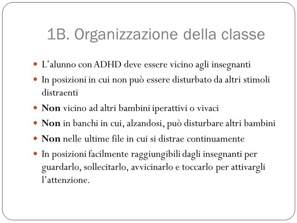 1B. Organizzazione della classe