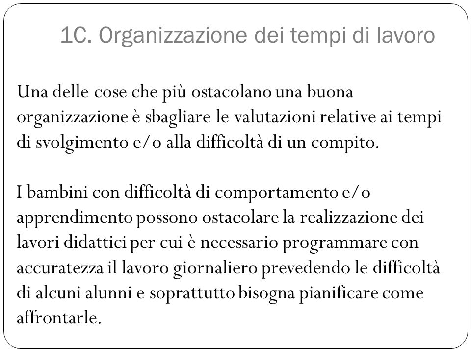 1C. Organizzazione dei tempi di lavoro