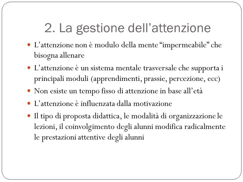 2. La gestione dell'attenzione