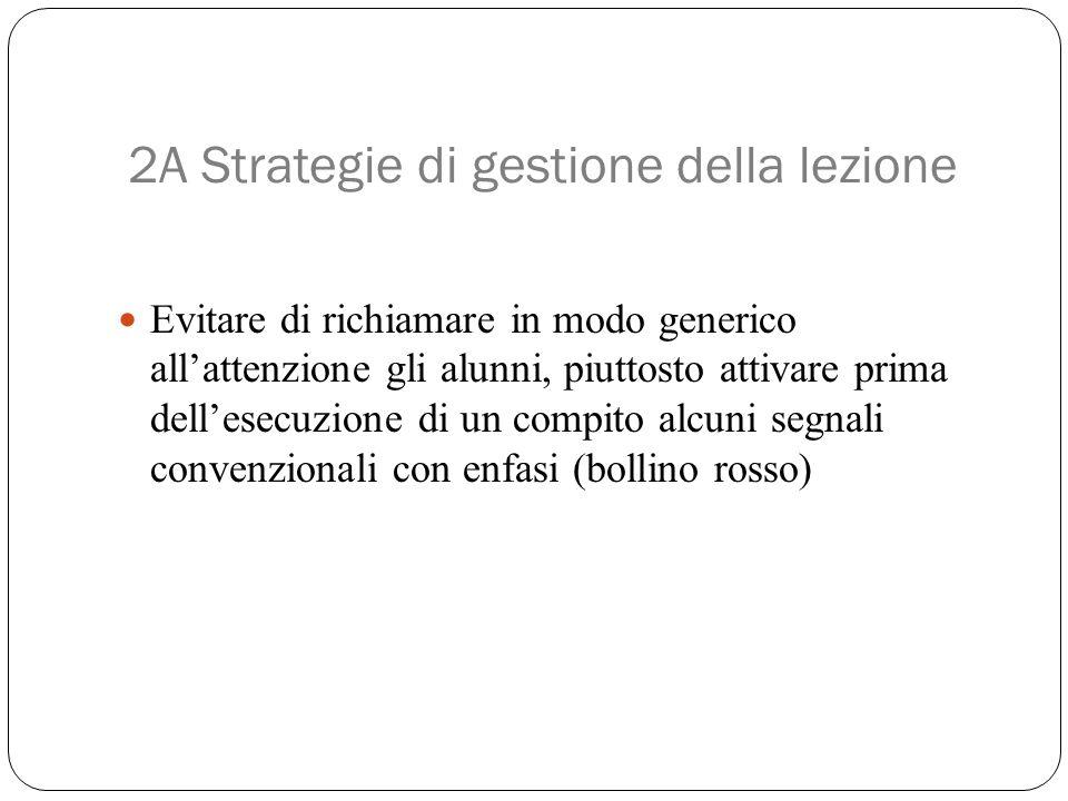 2A Strategie di gestione della lezione