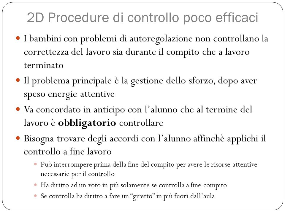 2D Procedure di controllo poco efficaci