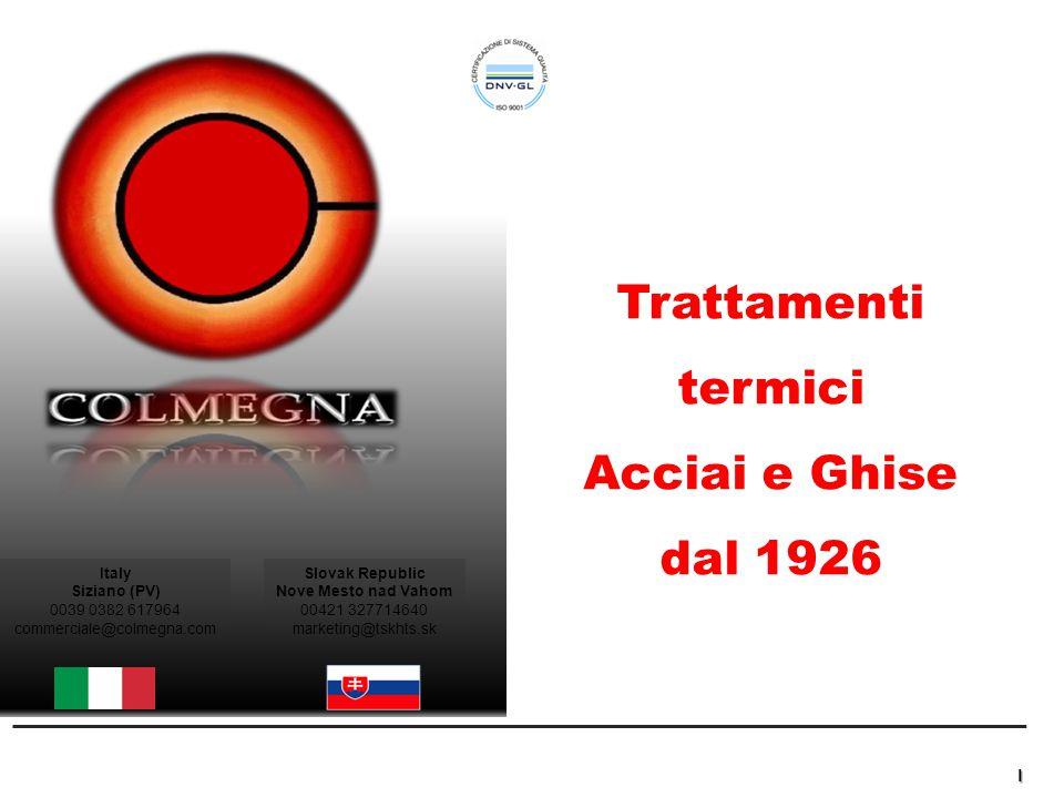 Trattamenti termici Acciai e Ghise dal 1926 Italy Siziano (PV)