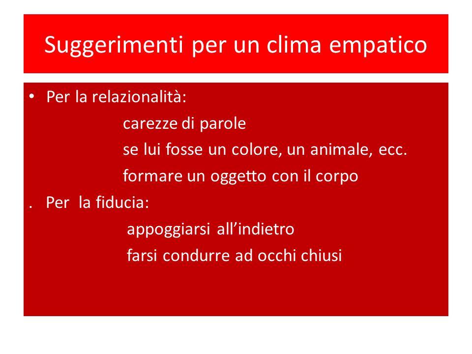 Suggerimenti per un clima empatico