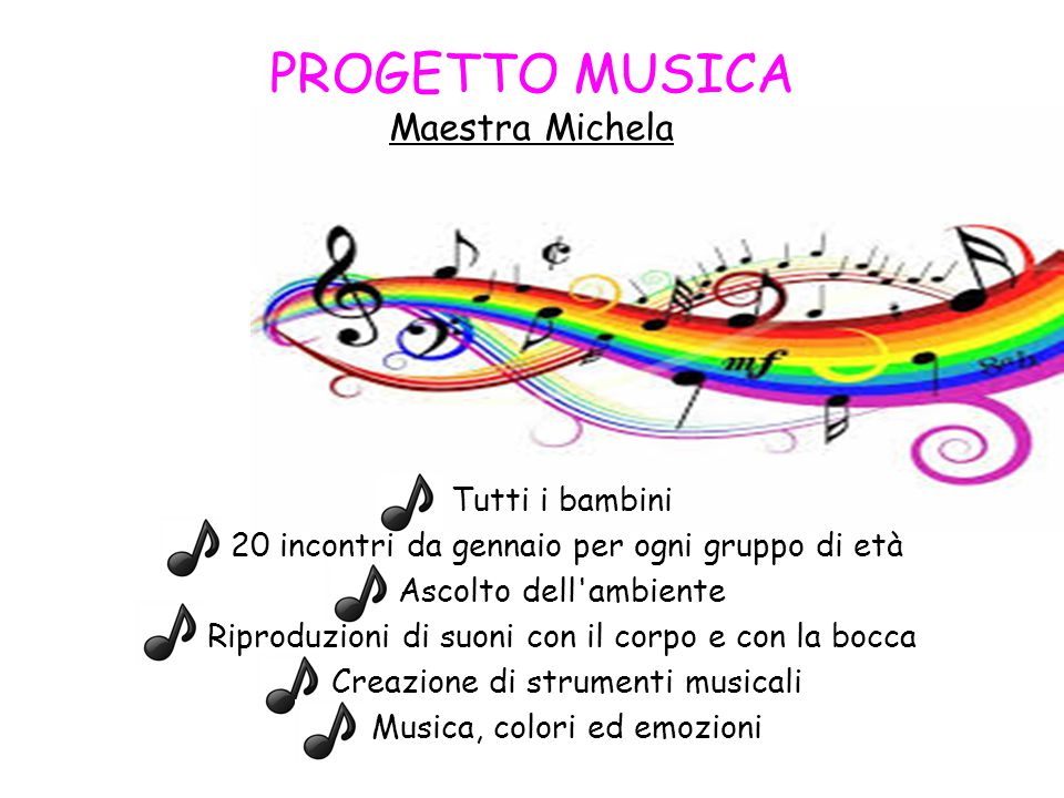 PROGETTO MUSICA Maestra Michela