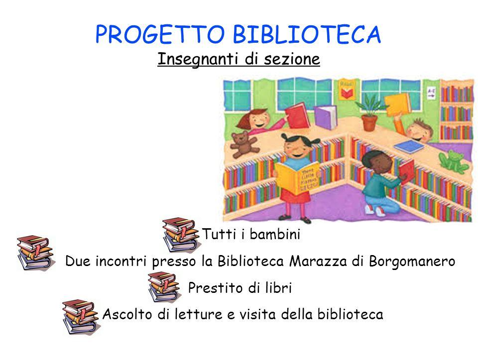 PROGETTO BIBLIOTECA Insegnanti di sezione