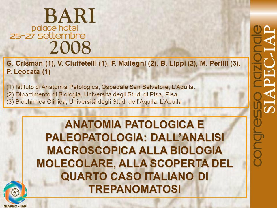 G. Crisman (1), V. Ciuffetelli (1), F. Mallegni (2), B. Lippi (2), M