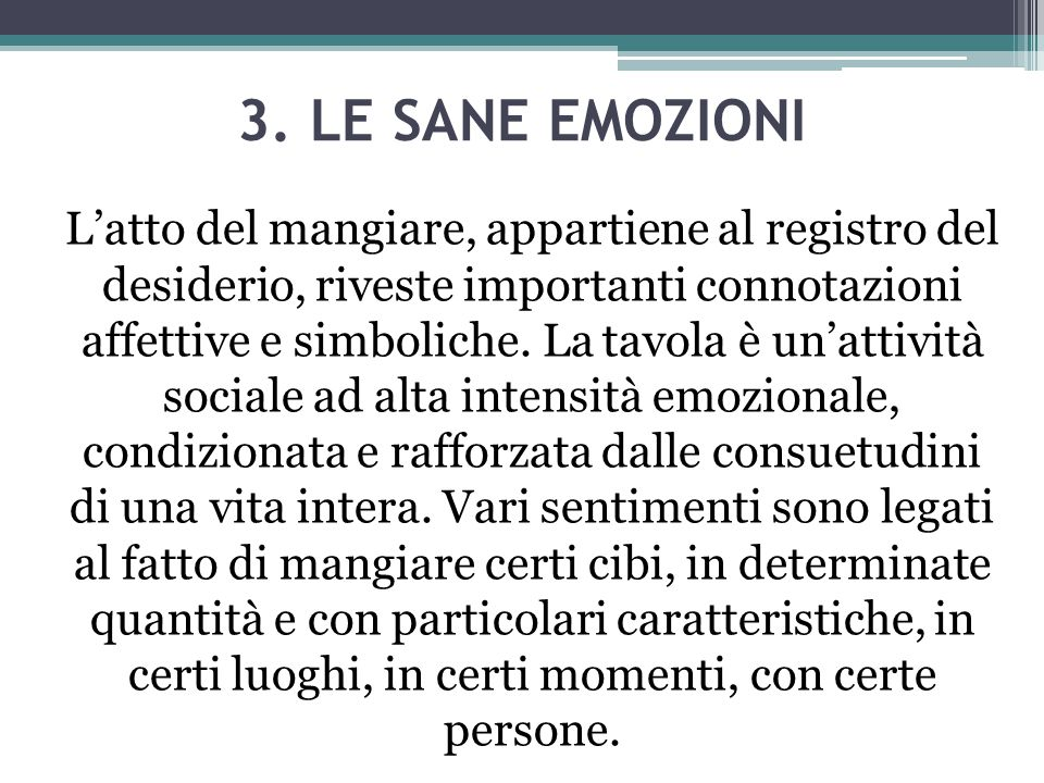 3. LE SANE EMOZIONI