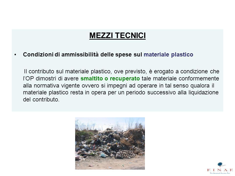 MEZZI TECNICI Condizioni di ammissibilità delle spese sul materiale plastico.