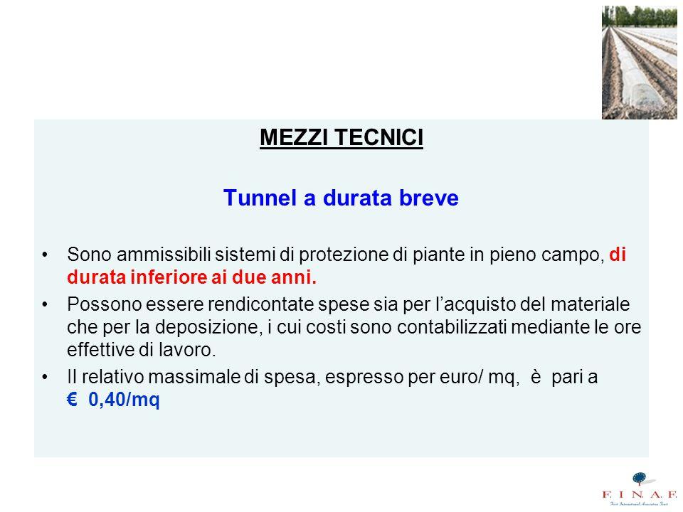 MEZZI TECNICI Tunnel a durata breve
