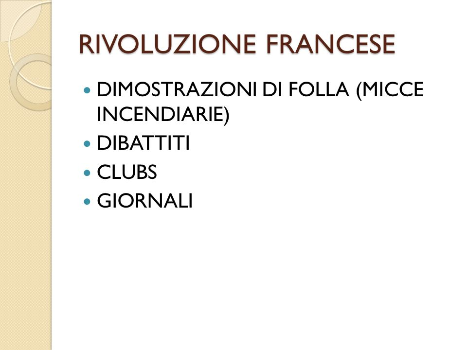 RIVOLUZIONE FRANCESE DIMOSTRAZIONI DI FOLLA (MICCE INCENDIARIE)