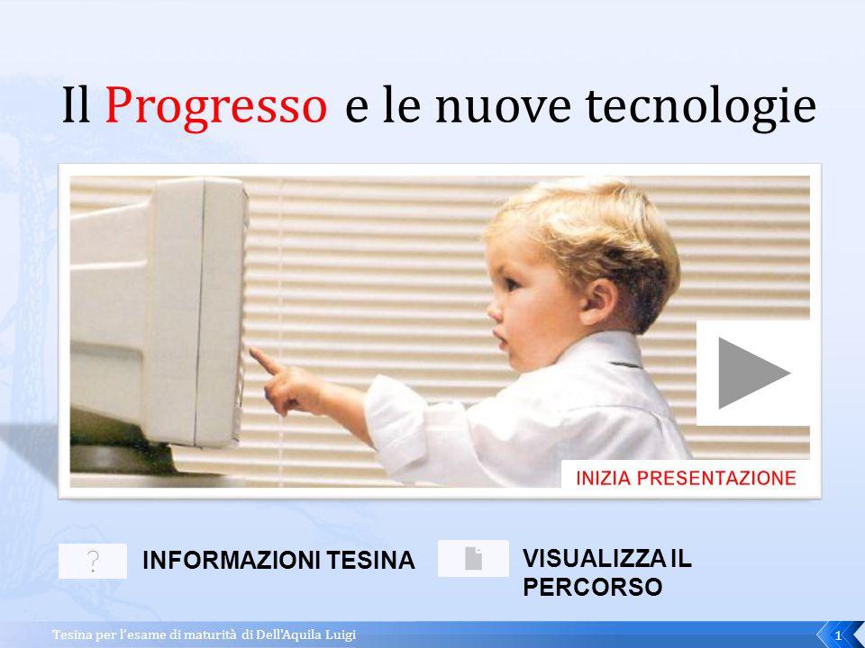 Il Progresso e le nuove tecnologie