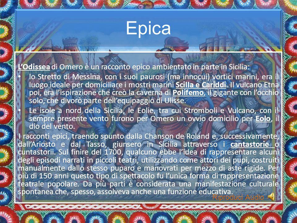 Epica L'Odissea di Omero è un racconto epico ambientato in parte in Sicilia: