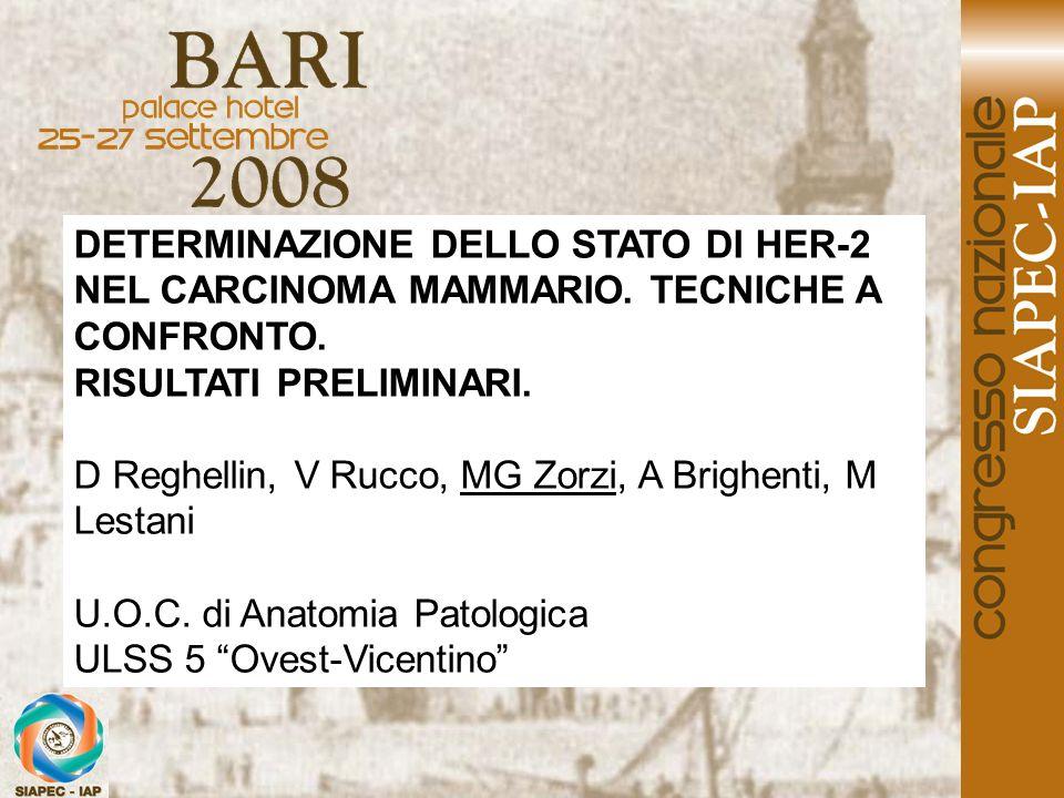 DETERMINAZIONE DELLO STATO DI HER-2 NEL CARCINOMA MAMMARIO