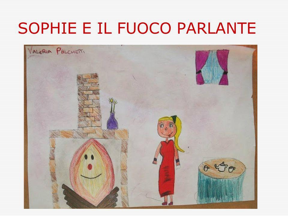 SOPHIE E IL FUOCO PARLANTE