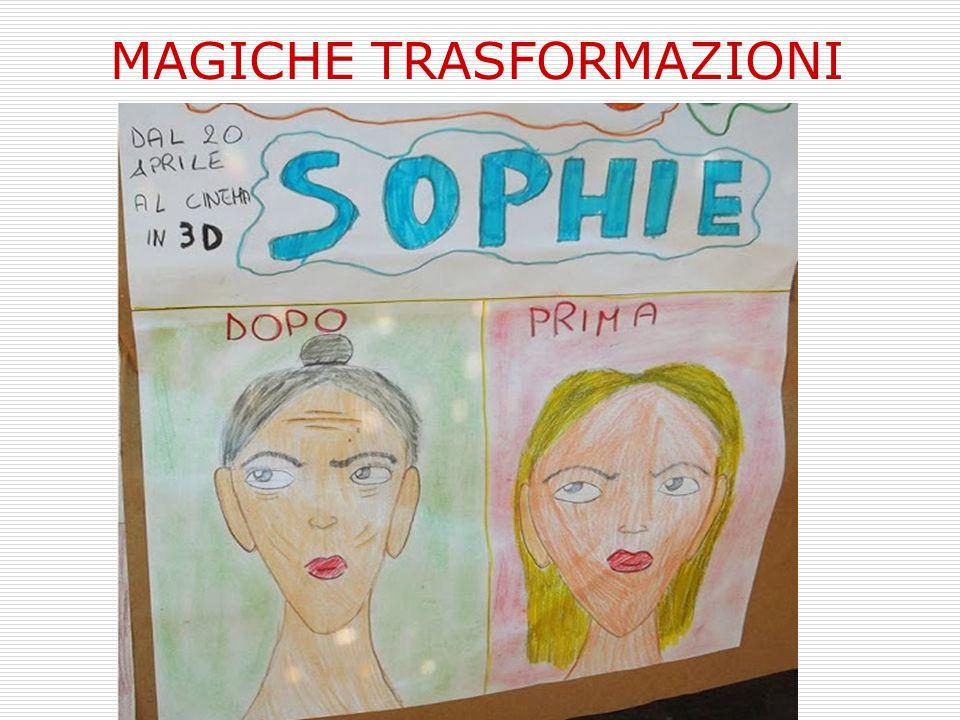 MAGICHE TRASFORMAZIONI