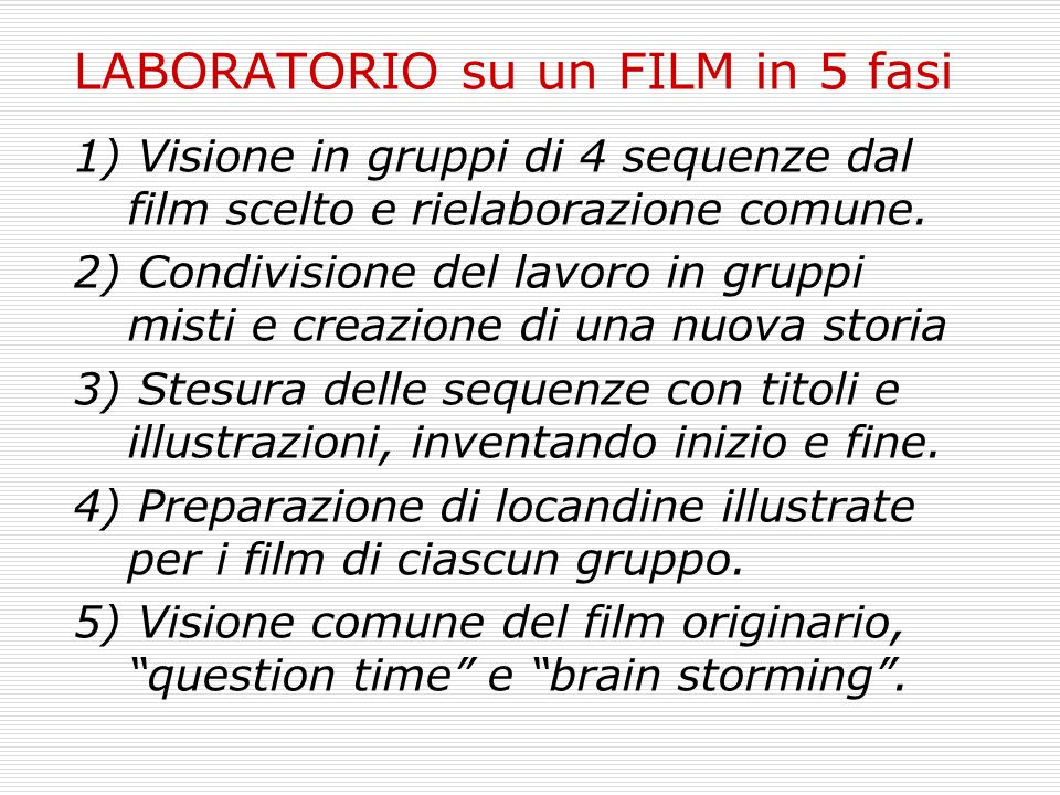 LABORATORIO su un FILM in 5 fasi
