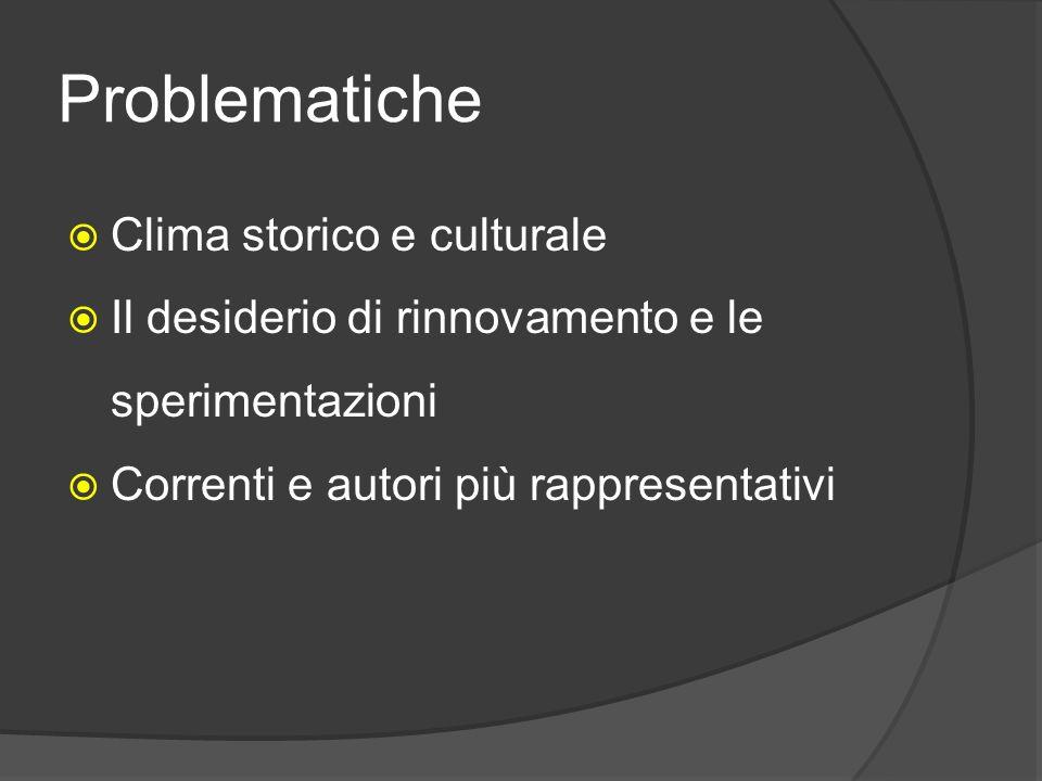 Problematiche Clima storico e culturale