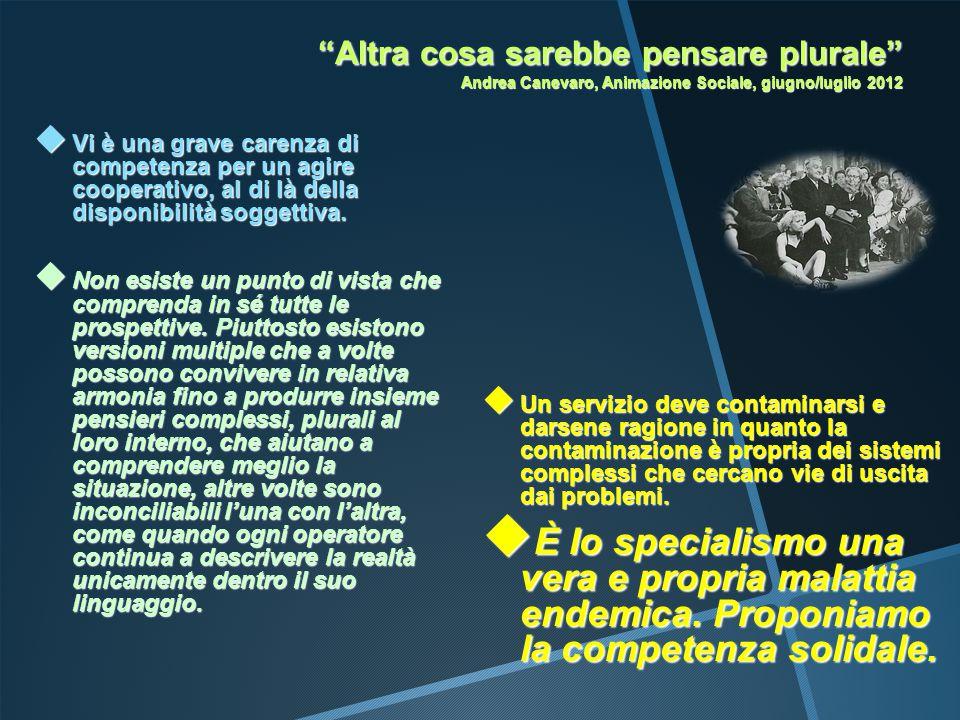 Altra cosa sarebbe pensare plurale Andrea Canevaro, Animazione Sociale, giugno/luglio 2012