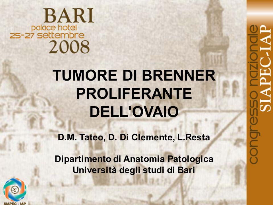 TUMORE DI BRENNER PROLIFERANTE DELL OVAIO
