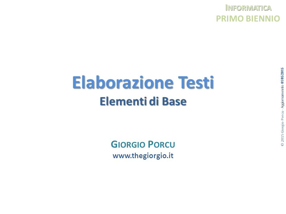 Elaborazione Testi Elementi di Base