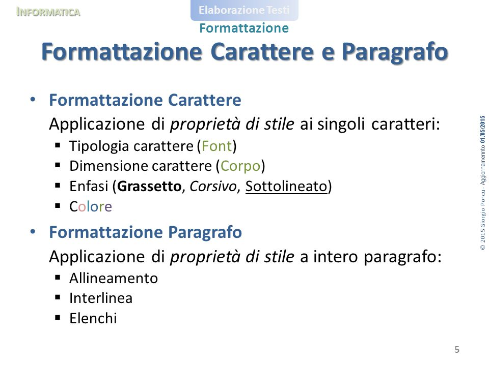Formattazione Carattere e Paragrafo