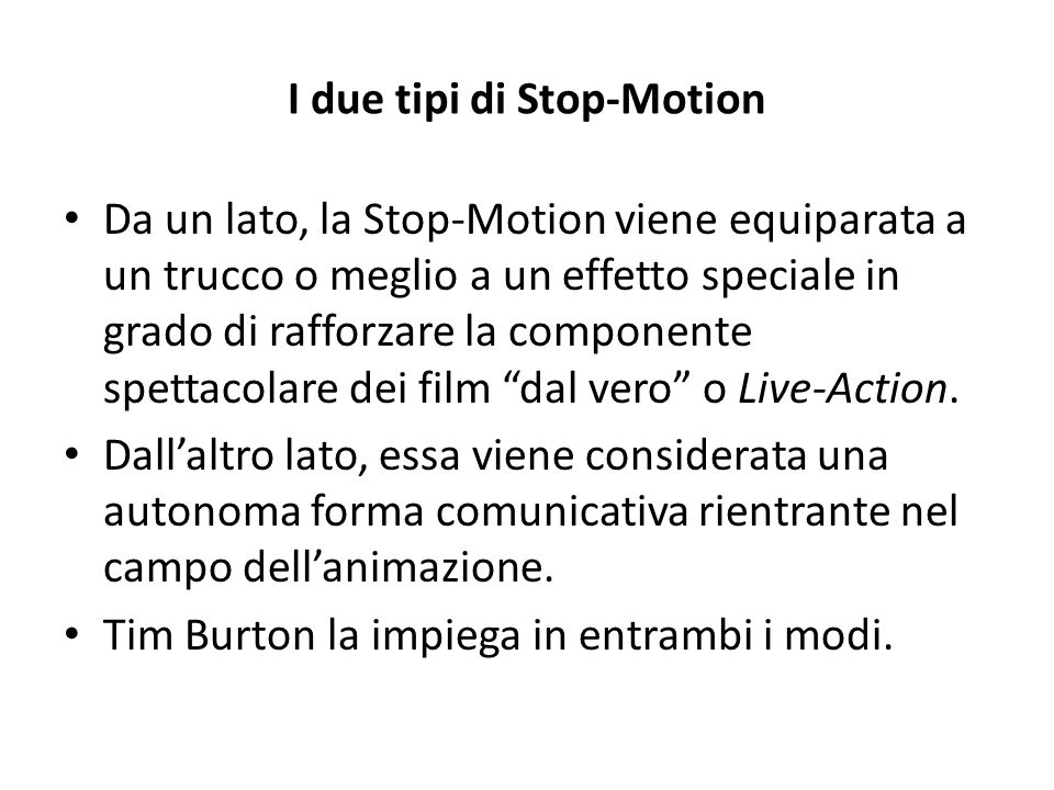 I due tipi di Stop-Motion