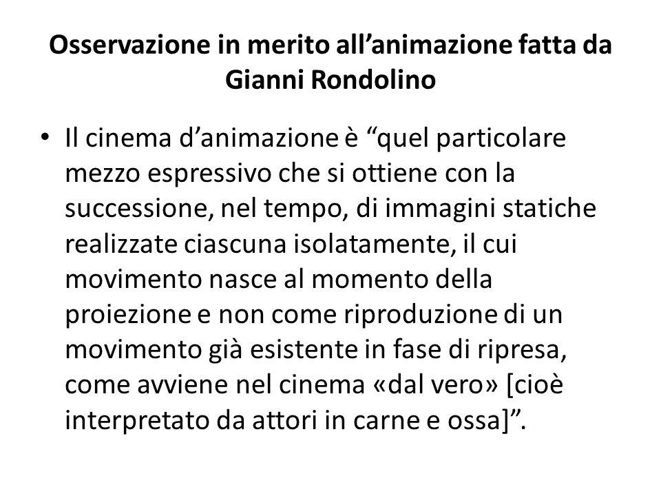 Osservazione in merito all'animazione fatta da Gianni Rondolino