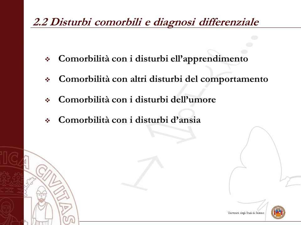 2.2 Disturbi comorbili e diagnosi differenziale