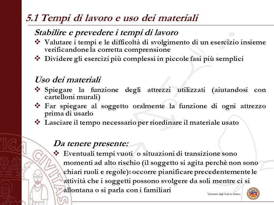 5.1 Tempi di lavoro e uso dei materiali