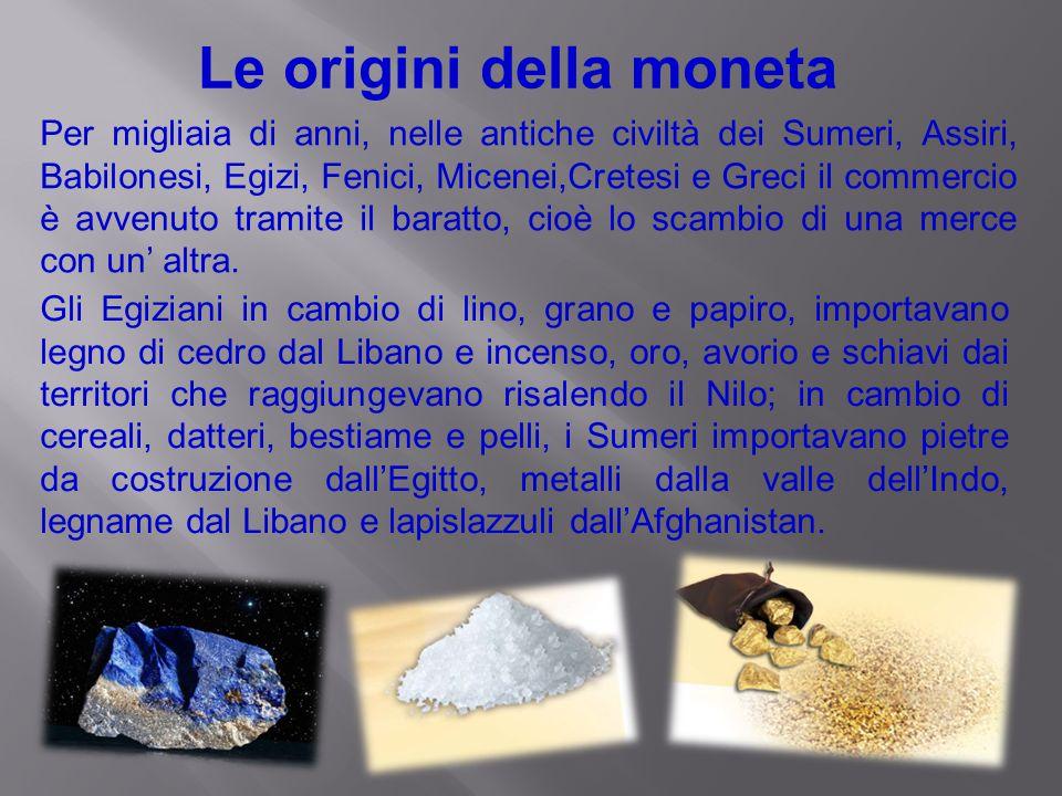Le origini della moneta