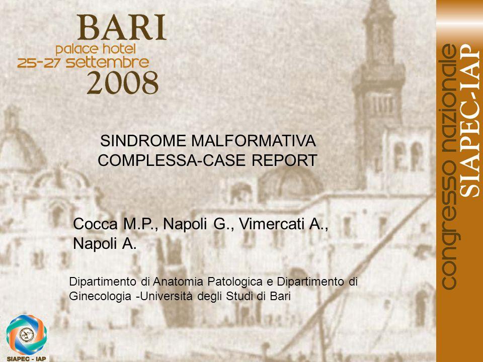 SINDROME MALFORMATIVA COMPLESSA-CASE REPORT