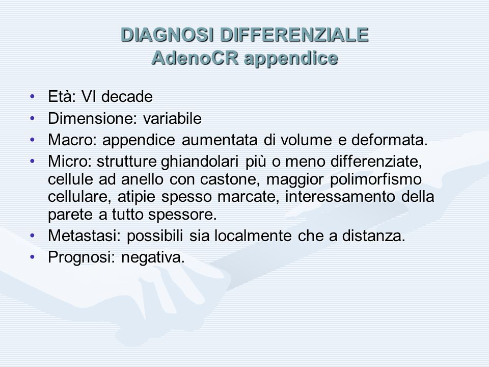 DIAGNOSI DIFFERENZIALE AdenoCR appendice