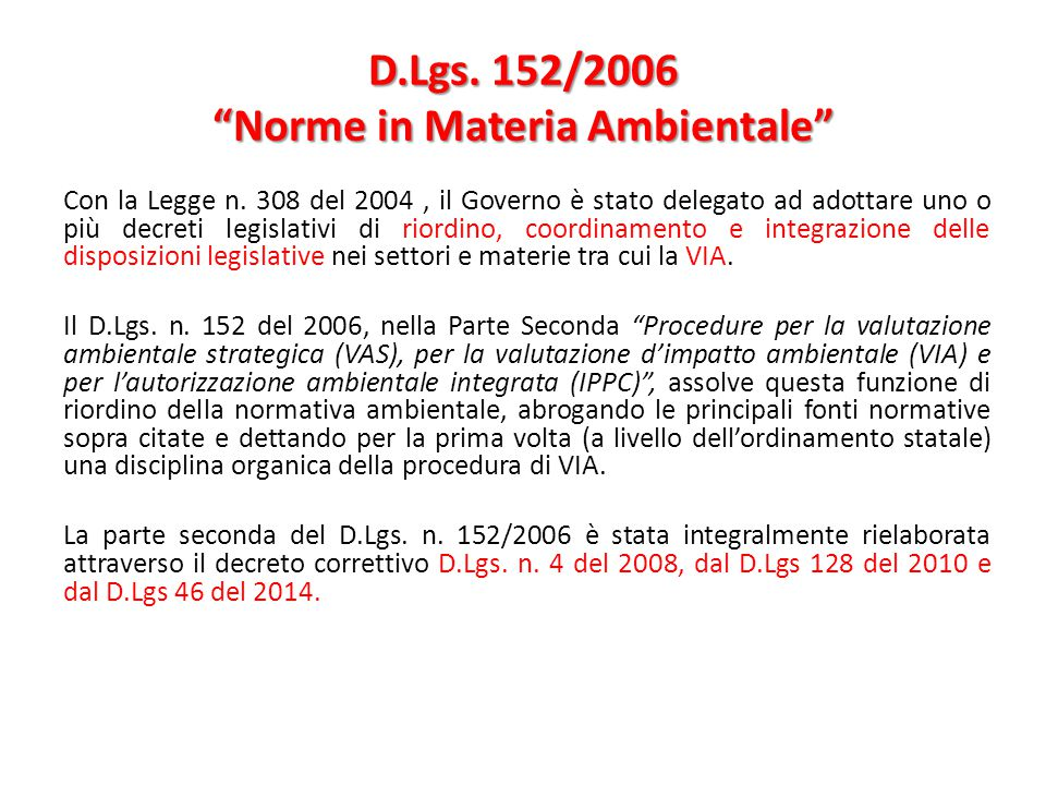 D.Lgs. 152/2006 Norme in Materia Ambientale