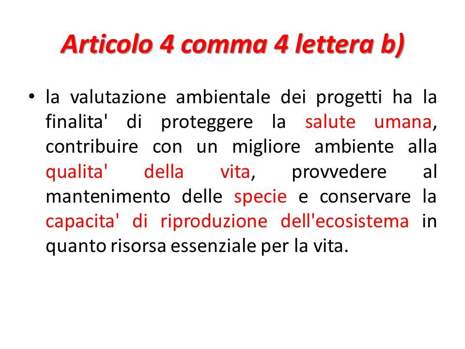 Articolo 4 comma 4 lettera b)