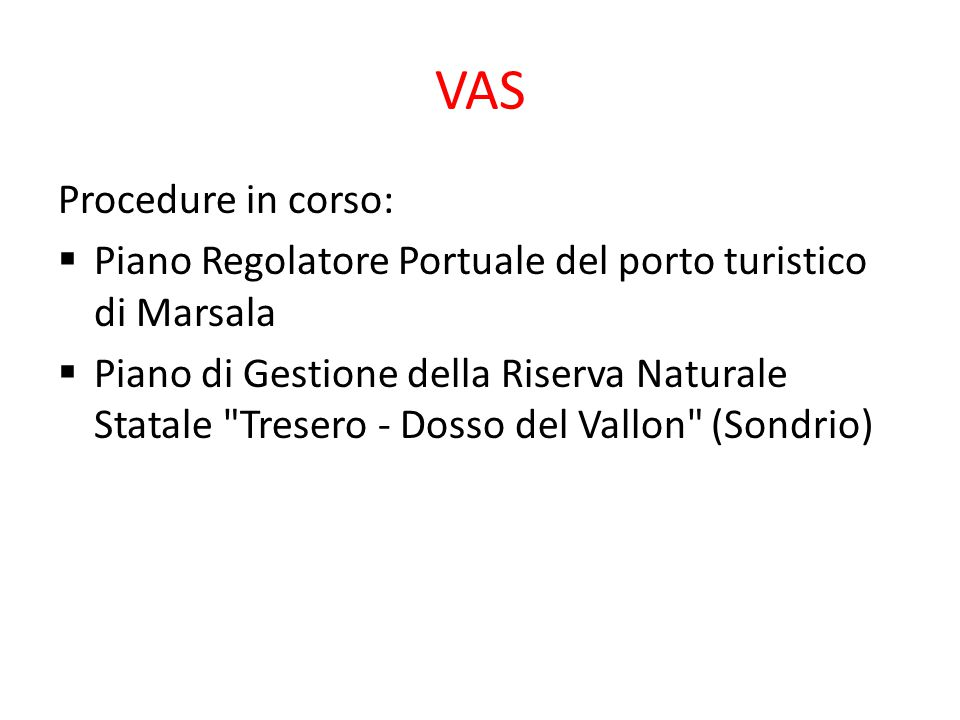 VAS Procedure in corso: