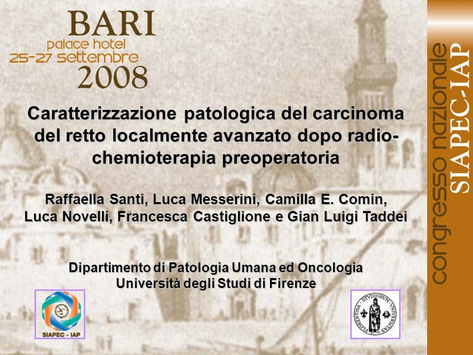 Caratterizzazione patologica del carcinoma del retto localmente avanzato dopo radio-chemioterapia preoperatoria